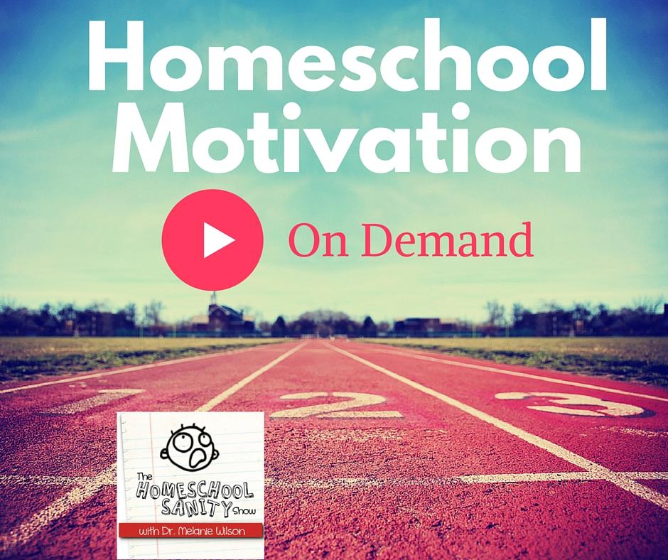 Homeschool Motivation on Demand