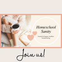 Join Homeschool Sanity Circle